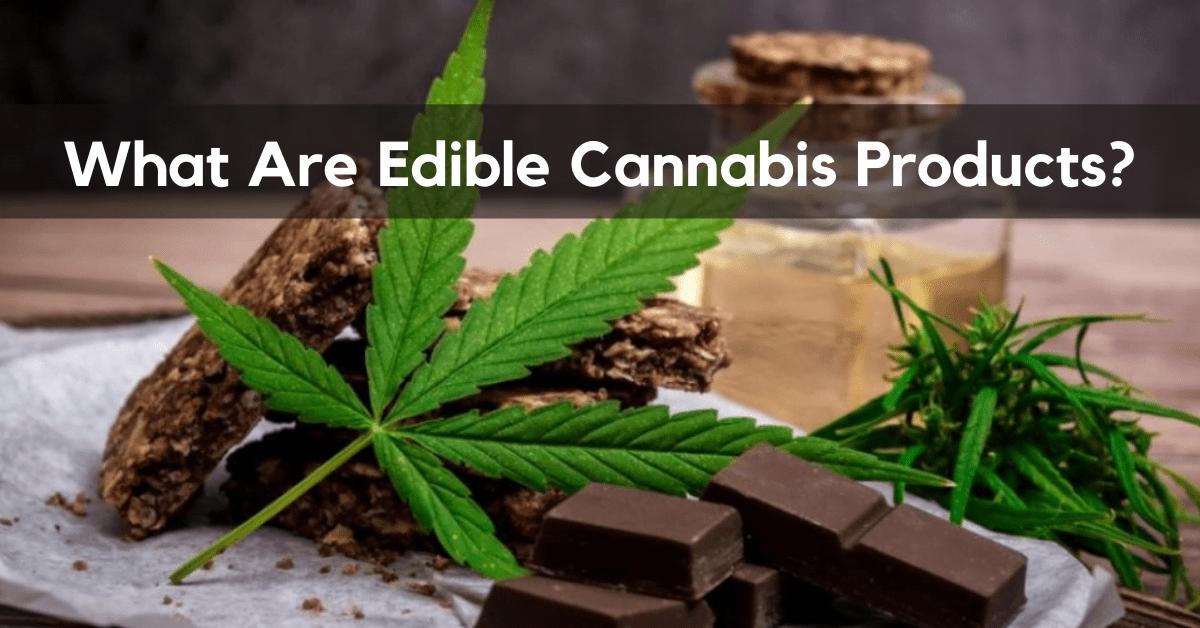 Edible Cannabis